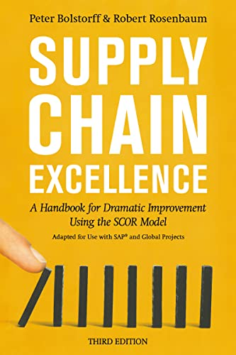 9780814437537: Supply Chain Excellence: A Handbook for Dramatic Improvement Using the SCOR Model, 3rd Edition