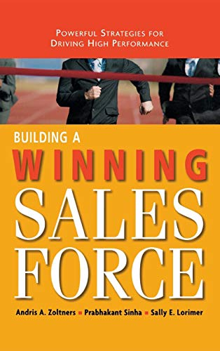 9780814437568: Building a Winning Sales Force: Powerful Strategies for Driving High Performance
