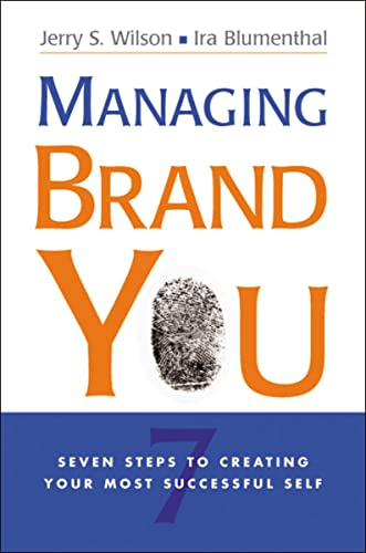 9780814437759: Managing Brand You: 7 Steps to Creating Your Most Successful Self