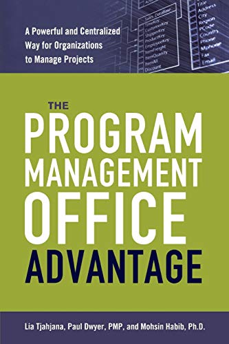 9780814437988: The Program Management Office Advantage: A Powerful and Centralized Way for Organizations to Manage Projects