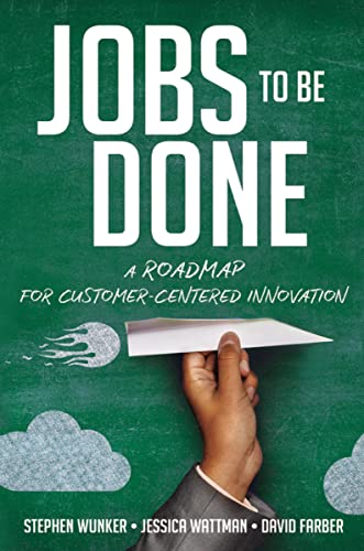 9780814438039: Jobs to Be Done: A Roadmap for Customer-Centered Innovation
