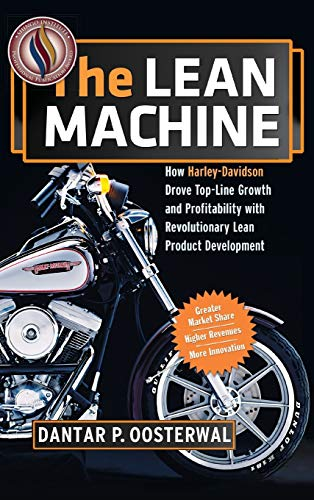 9780814439548: The Lean Machine: How Harley-Davidson Drove Top-Line Growth and Profitability with Revolutionary Lean Product Development