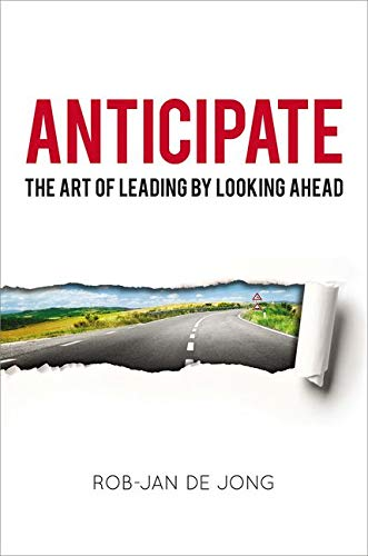 9780814449073: Anticipate: The Art of Leading by Looking Ahead