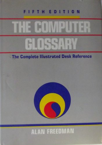 9780814450208: Computer Glossary: The Complete Illustrated Desk Reference