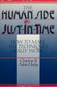 9780814450314: The Human Side of Just-In-Time: How to Make the Techniques Really Work