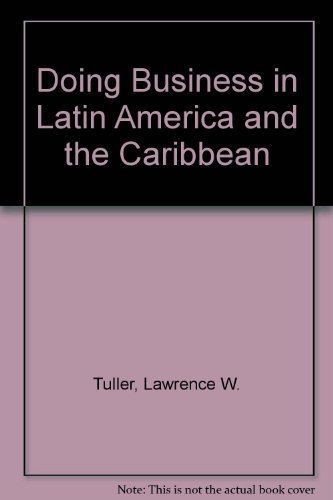 9780814450352: Doing Business in Latin America and the Caribbean: Including Mexico the U.S. Virgin Islands and Puerto Rico Central America South America