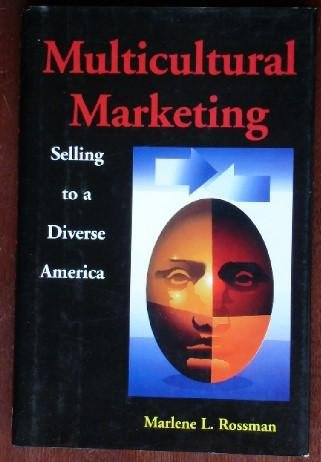 9780814450710: Multicultural Marketing: Selling to a Diverse America