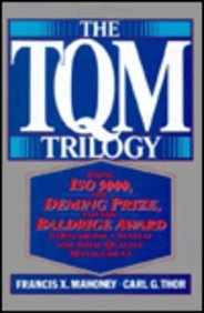 9780814451052: The TQM Trilogy: Using ISO 9000, the Deming Prize, and the Baldrige Award to Establish a System for Total Quality Management
