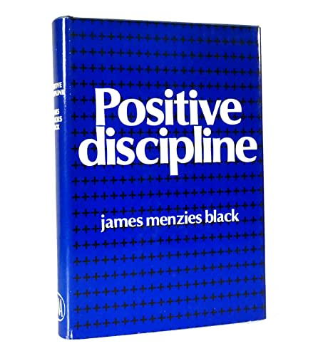 Positive Discipline: James Menzies Black