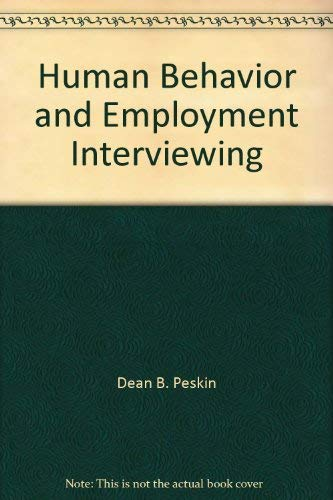 9780814452431: Human Behavior and Employment Interviewing