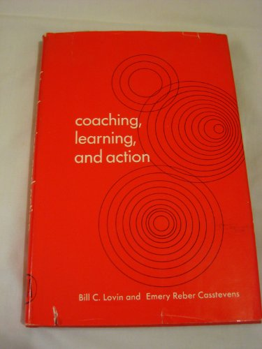 9780814452493: Coaching, Learning and Action