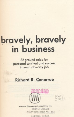 9780814453049: Bravely, Bravely in Business: 32 Ground Rules for Personal Survival and Success in Your Job, Any Job