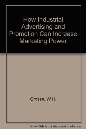 9780814453070: How Industrial Advertising and Promotion Can Increase Marketing Power