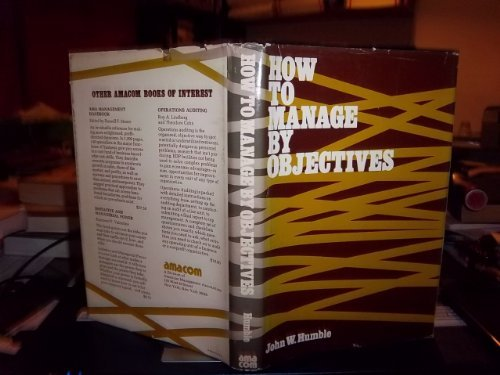 9780814453223: How to manage by objectives
