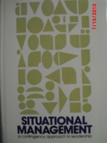 9780814453308: Situational Management: A Contingency Approach to Leadership