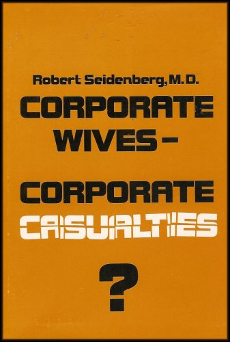 9780814453315: Corporate Wives...Corporate Casualties: Why Women are Challenging American Business