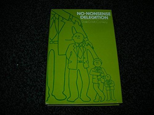 9780814453612: No-nonsense Delegation