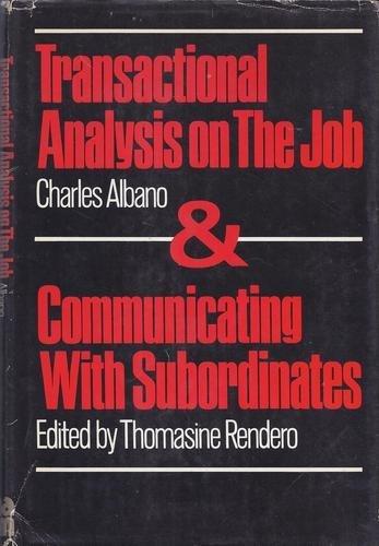 9780814454015: Transactional Analysis on the Job