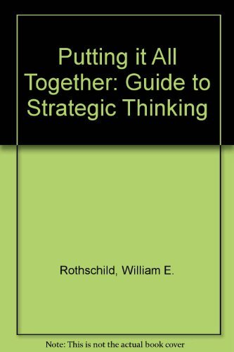 9780814454053: Putting it All Together: Guide to Strategic Thinking
