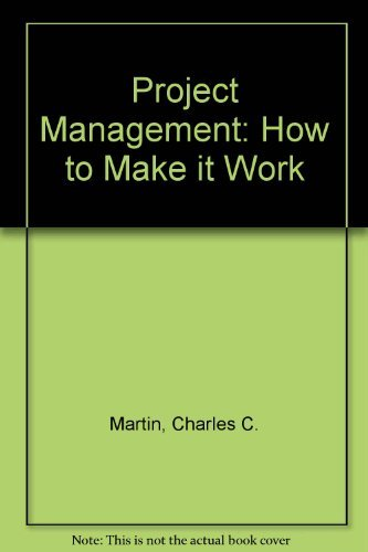 9780814454084: Project Management: How to Make It Work