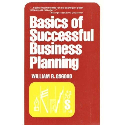 9780814454206: Basics of Successful Business Planning