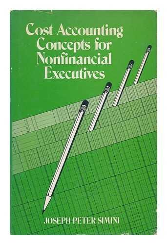 Stock image for Cost accounting concepts for nonfinancial executives for sale by Bayside Books