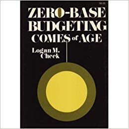 9780814454428: Zero-base Budgeting Comes of Age: What it is and What it Takes to Make it Work
