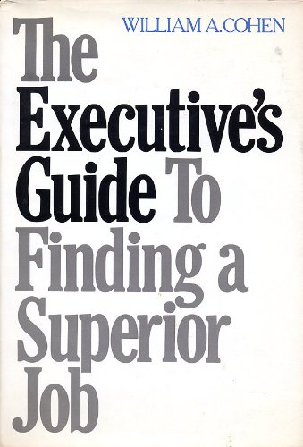 9780814454756: Executive's Guide to Finding a Superior Job