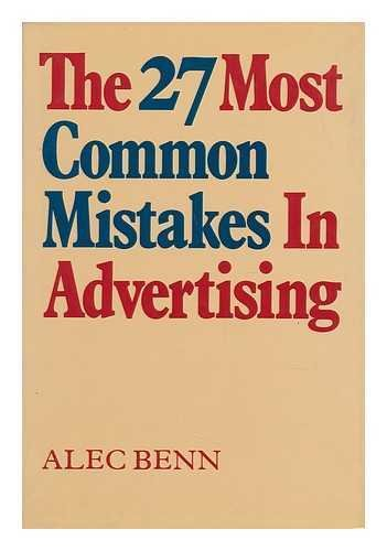 9780814454787: The 27 Most Common Mistakes In Advertising