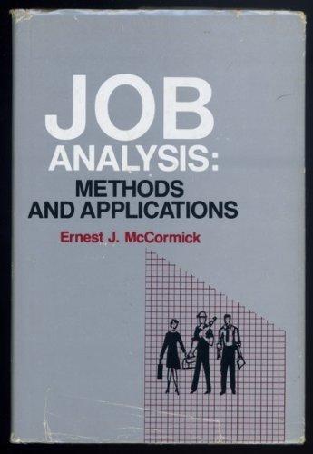 Job Analysis: Methods and Applications: McCormick, Ernest J.