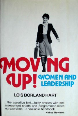 9780814455708: Moving Up! Women and Leadership