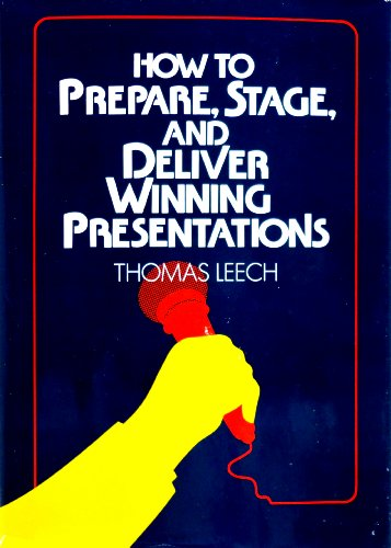 9780814456132: How to Prepare, Stage and Deliver Winning Presentations
