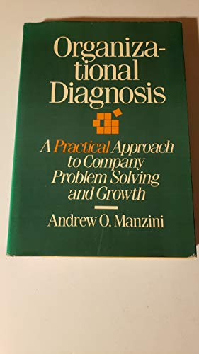 9780814457788: Organizational Diagnosis: A Practical Approach to Company Problem Solving and Growth