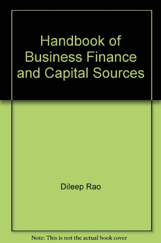 The Handbook of Business Finance & Capital Sources