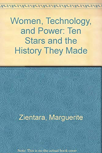 9780814458204: Women, Technology, and Power: Ten Stars and the History They Made