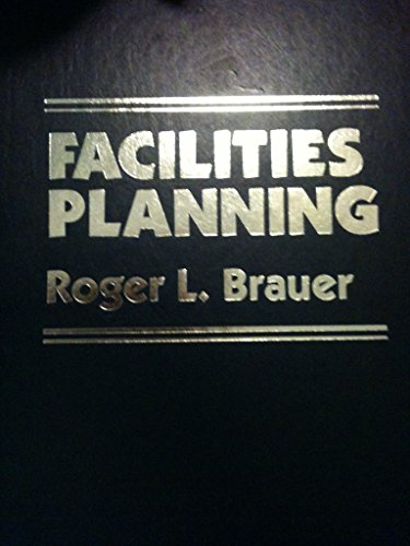 9780814458556: Facilities Planning: User Requirements Method