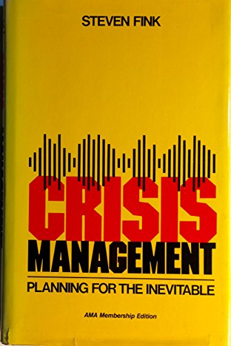 9780814458594: Crisis Management: Planning for the Inevitable