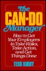 9780814458877: Can-Do Manager: How to Get Your Employees to Take Risks Take Action and Get Things Done