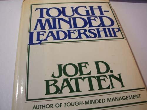 9780814459010: Tough-Minded Leadership
