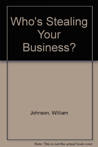 9780814459034: Who's Stealing Your Business: How to Identify and Prevent Business Espionage