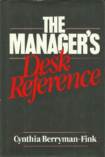 The Manager's Desk Reference: Cynthia Berryman-Fink