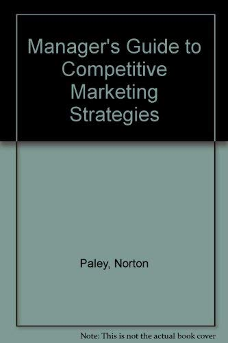 9780814459102: Manager's Guide to Competitive Marketing Strategies