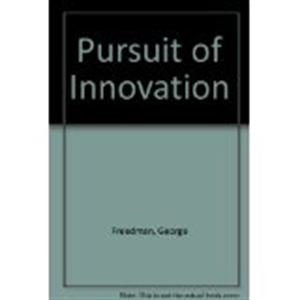 9780814459232: Pursuit of Innovation: Managing the People and Processes That Turn New Ideas into Profits