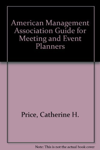 9780814459287: The Ama Guide for Meeting and Event Planners