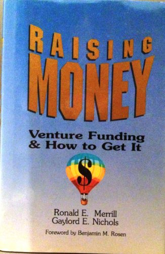 9780814459669: Raising Money: Venture Funding and How to Get It