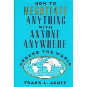 9780814459959: How to Negotiate Anything With Anyone An