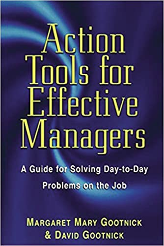 9780814470299: Action Tools for Effective Managers: A Guide for Solving Day-to-Day Problems on the Job