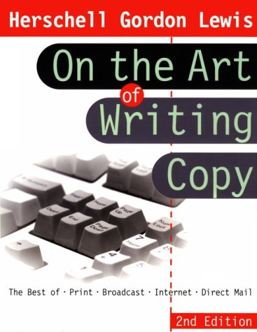 9780814470312: Herschell Gordon Lewis on the Art of Writing Copy