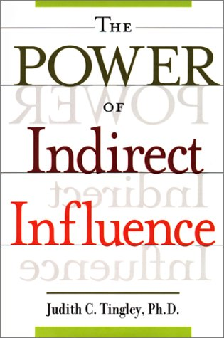 The Power of Indirect Influence