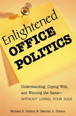 9780814470657: Enlightened Office Politics